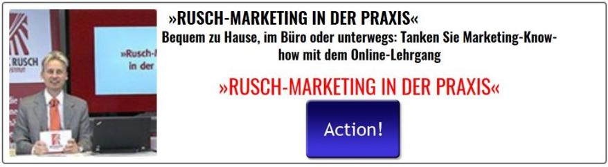 RUSCH-MARKETING IN DER PRAXIS